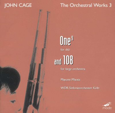 John Cage: One9 and 108