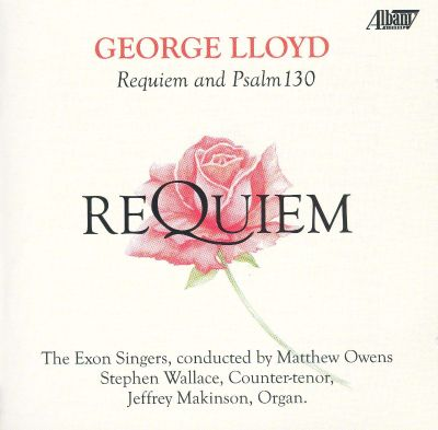 George Lloyd: Requiem and Psalm 130