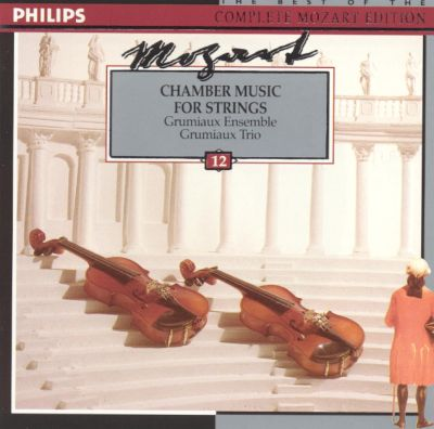 Mozart: Chamber Music for Strings