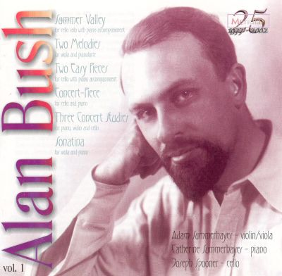 Alan Bush: Chamber Music, Vol. 1