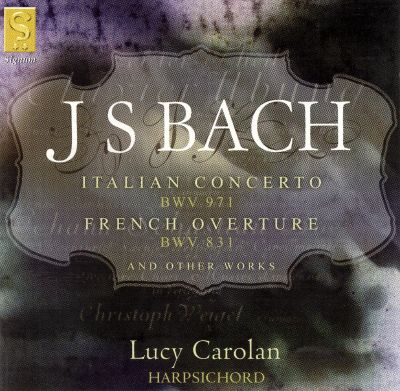J.S. Bach: Italian Concerto; French Overture