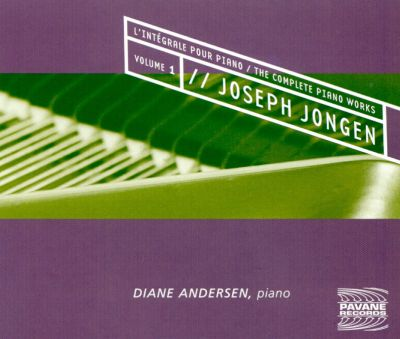 Joseph Jongen: The Complete Piano Works, Vol. 1