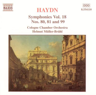 Haydn: Symphonies Nos. 80, 81 and 99