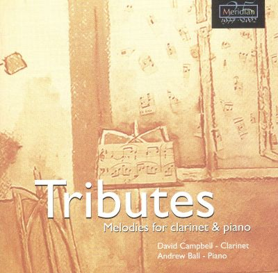 Tributes: Melodies for clarinet & piano