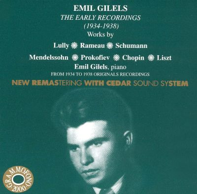 Emil Gilels: The Early Recordings (1934-1938)