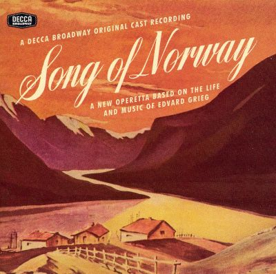 Song of Norway [Original Broadway Cast] - Kitty Carlisle Hart