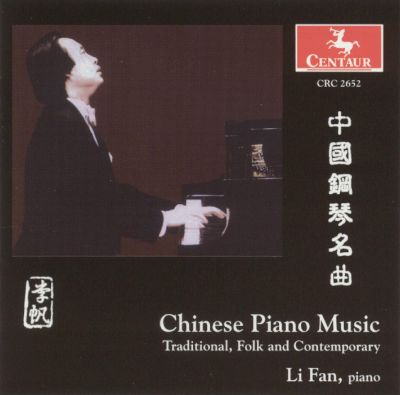 Chinese Piano Music: Traditional, Folk and Contemporary