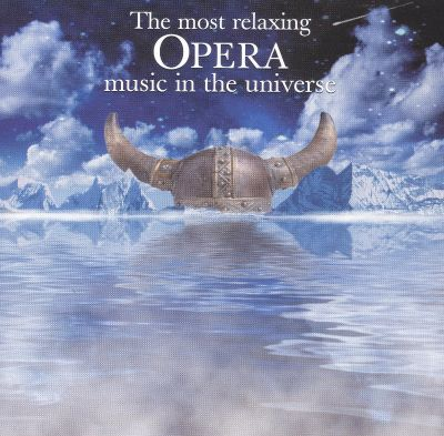 the most relaxing opera music in the universe various artists songs reviews credits. Black Bedroom Furniture Sets. Home Design Ideas