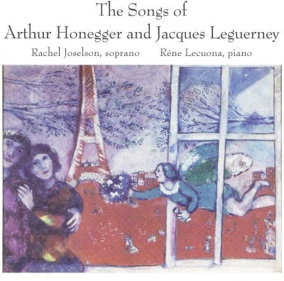 The Songs of Arthur Honegger and Jacques Leguerney