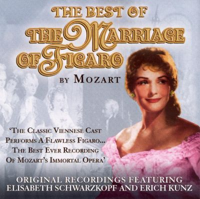 The Best of The Marriage of Figaro by Mozart