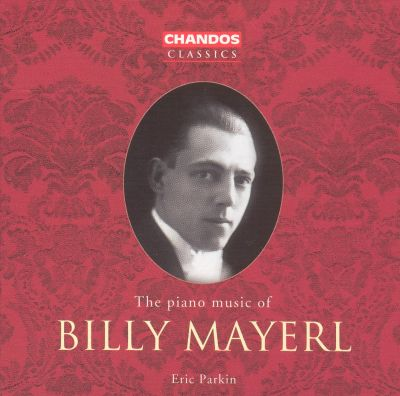 The Piano Music of Billy Mayerl