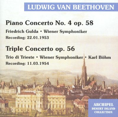Beethoven: Piano Concerto No. 4; Triple Concerto