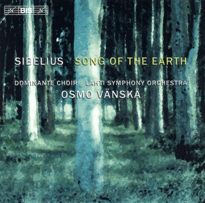 Sibelius: Song of the Earth