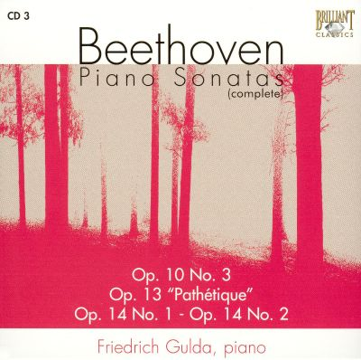 "Beethoven: Piano Sonatas Op. 10 No. 3; Op. 13 ""Pathétique""; Op. 14 No. 1-No. 2"