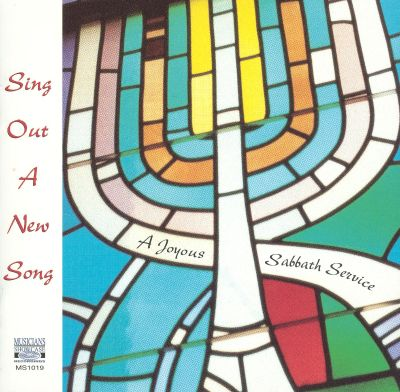 Sing out a New Song: A Joyous Sabbath Service