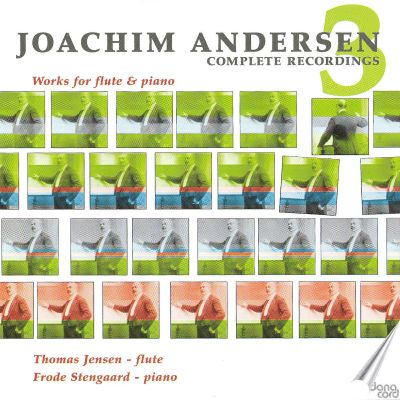 Joachim Andersen Complete Recordings 3: Works for Flute & Piano