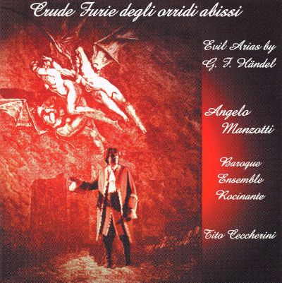 Crude Furie degli orridi abissi: Evil Arias by G.F. Händel [Includes CD-ROM]