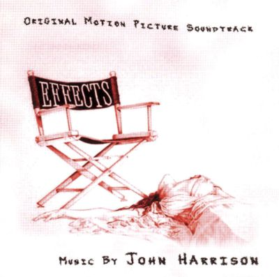 Effects [Original Motion Picture Soundtrack]