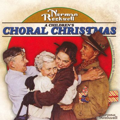 Norman Rockwell: A Children's Choral Christmas