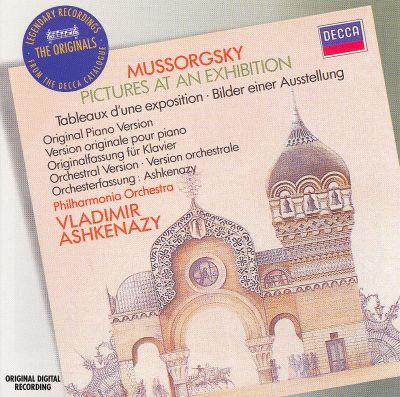 Mussorgsky: Pictures at an Exhibition (Original Piano Version & Orchestral Version: Ashkenazy)