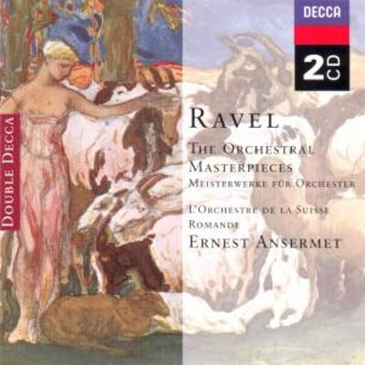 Ravel: The Orchestral Masterpieces