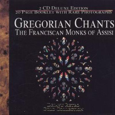 Gregorian Chants: The Franciscan Monks of Assisi