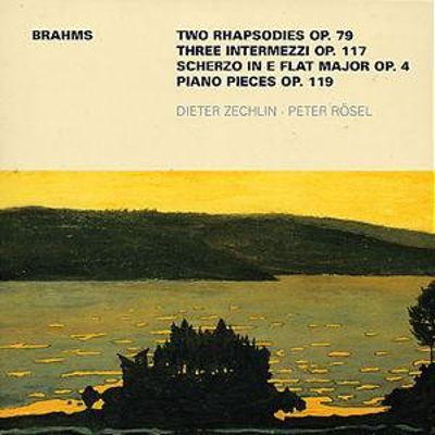 Brahms: Two Rhapsodies Op. 79; Three Intermezzi Op. 117; Scherzo in E Flat Major Op. 4; Piano Pieces Op. 119