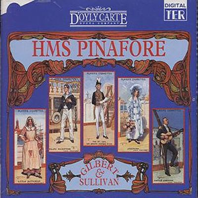 H. M. S. Pinafore (The Lass that Loved a Sailor), operetta