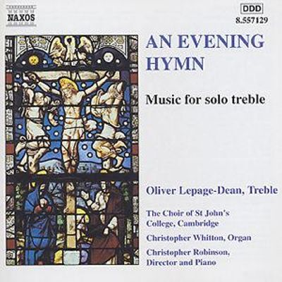 An Evening Hymn: Music for Solo Treble