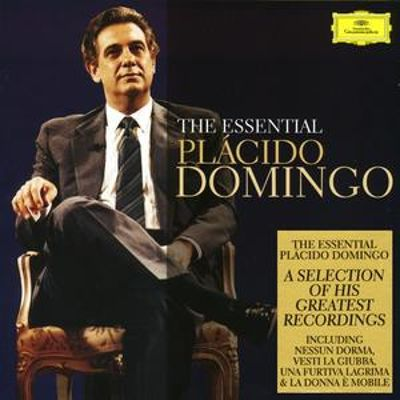 The Essential Plácido Domingo [Universal]