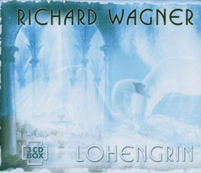 Wagner: Lohengrin [Germany]