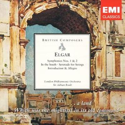 Elgar: Symphonies Nos. 1 & 2; In the South; Serenade for Strings; Introduction & Allegro