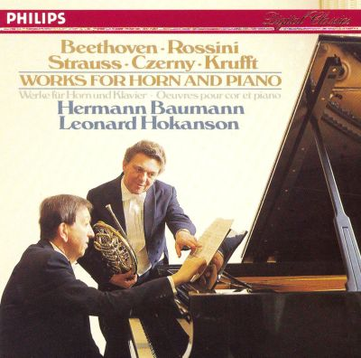Beethoven, Rossini, Strauss, Czerny, Krufft: Works for Horn and Piano