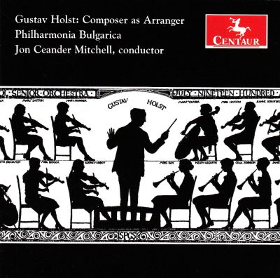 Gustav Holst: Composer as Arranger