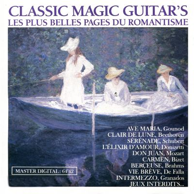 Classic Magic Guitars: Les plus belles pages du romantisme