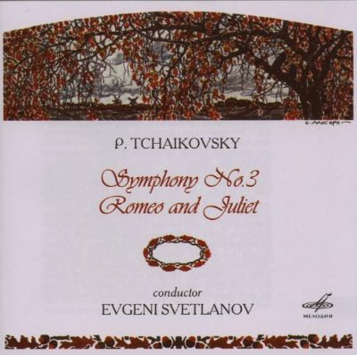 P. Tchaikovsky: Symphony No. 3; Romeo and Juliet