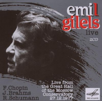 Emil Gilels: Live from the Great Hall of Moscow Conservatory, 27.12.1977