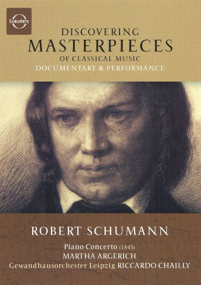 Discovering Masterpieces of Classical Music: Schumann [DVD Video]