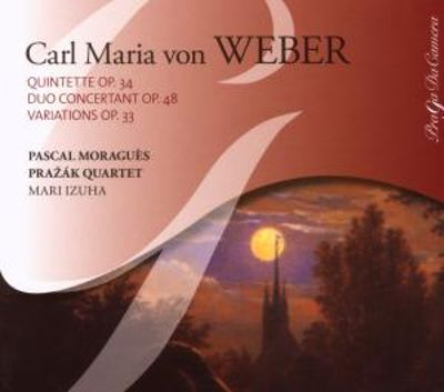 Weber: Clarinet Quintet, Op. 34; Grand Duo concertant, Op. 48; Seven variations on a theme of Silvana, Op. 33