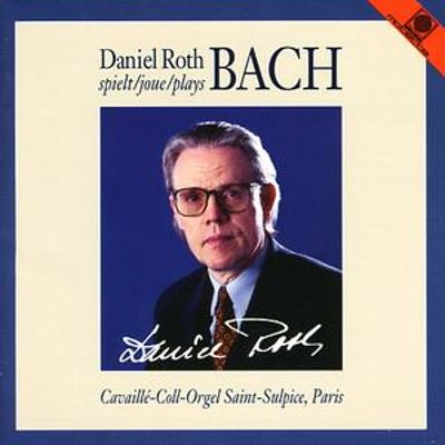 Daniel Roth plays Bach