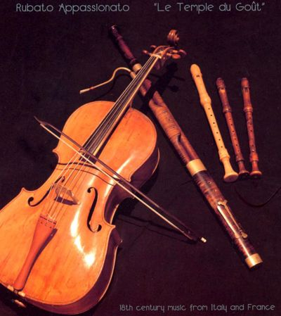 Le Temple du Goût: 18th Century Music from Italy and France