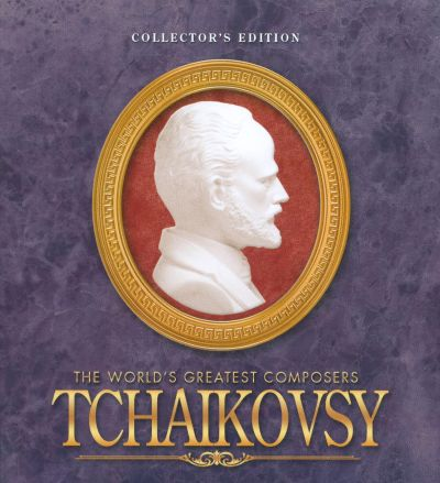 The World's Greatest Composers: Tchaikovsky [Collector's Edition