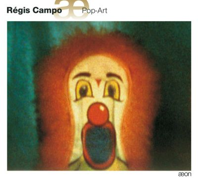 Régis Campo: Pop-Art