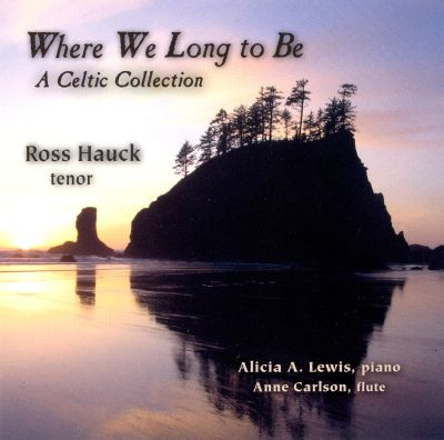 Where We Long to Be: A Celtic Collection
