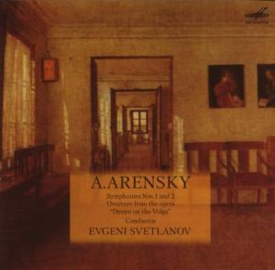 "A. Arensky: Symphonies Nos. 1 and 2; Overture from the opera ""Dream on the Volga"""