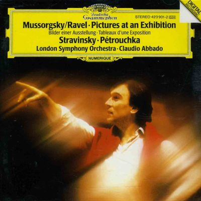 Mussorgsky/Ravel: Pictures at an Exhibition; Stravinsky: Pétrouchka
