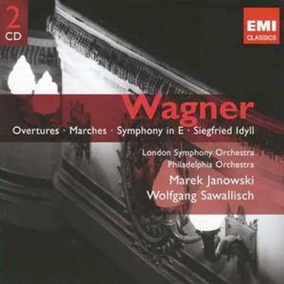 Wagner: Overtures; Marches; Symphony in E; Siegfried Idyll