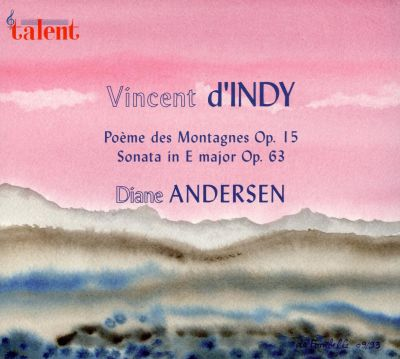 Vincent d'Indy: Sonata in E major; Poème des Montagnes