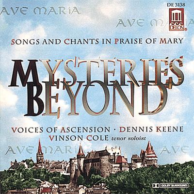 Mysteries Beyond: Songs and Chants in Praise of Mary