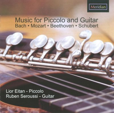 Bach, Mozart, Beethoven, Schubert: Music for Piccolo and Guitar